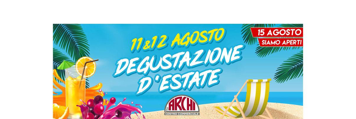 http://www.centrocommercialegliarchi.it/wp-content/uploads/2018/08/banner-sito-degustazione-d-estate3.jpg